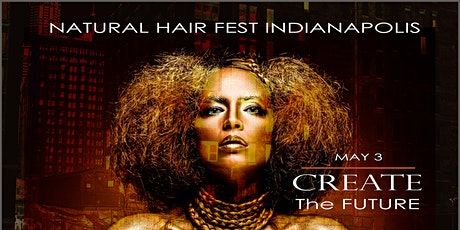 @NATURALHAIRFEST  INDIANAP0LIS tickets