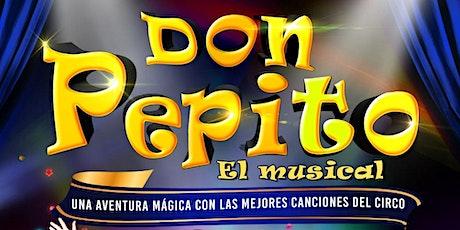 DON PEPITO, el musical entradas