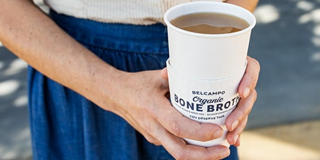 Belcampo Wellness Series: Bone Broth with CEO/Co-Founder, Anya Fernald tickets