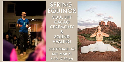 Spring Equinox Soul Lift Cacao Ceremony & Sound Healing ~ 3/21