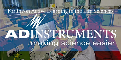 Forum on Active Learning in the Life Sciences tickets