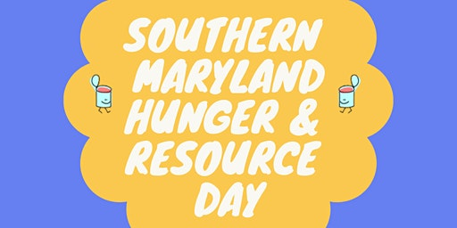 Southern Maryland Hunger and Resource Day