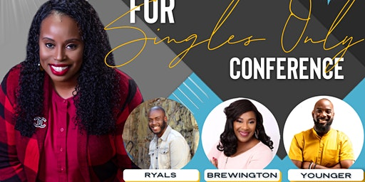 For Singles only Conference 2020