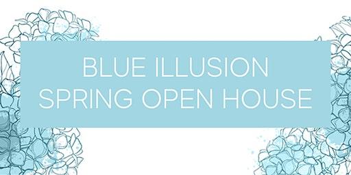 Ready, Set, Spring! Blue Illusion Spring Open House