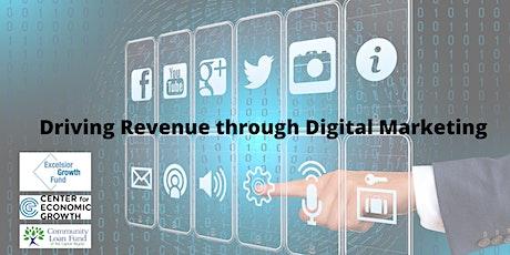 Driving Revenue Through Digital Marketing tickets
