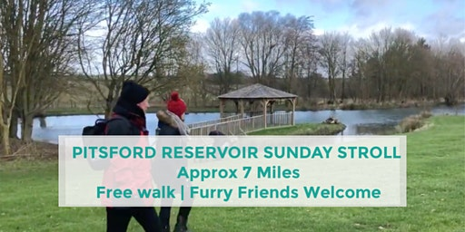 PITSFORD RESERVOIR SUNDAY STROLL | 7 MILES | MODERATE | NORTHANTS