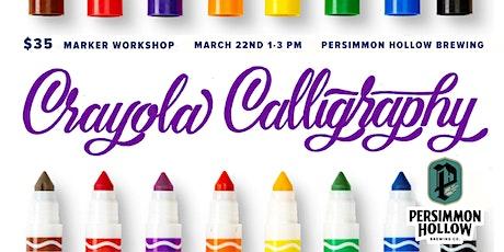 Crayola Calligraphy Workshop tickets