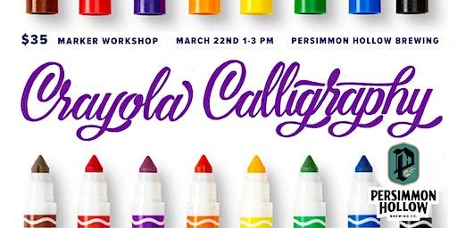 Crayola Calligraphy Workshop