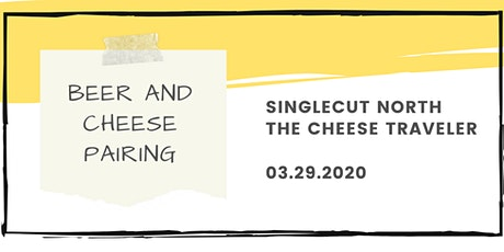 SingleCut North's Beer and Cheese Pairing tickets