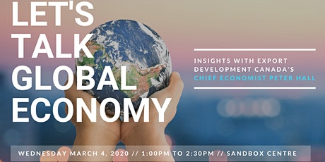 Global Insights with Export Development Canada's Chief Economist Peter Hall tickets