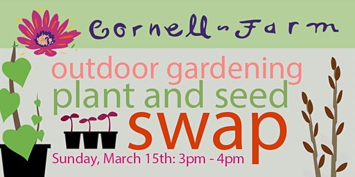 Outdoor Gardening Plant and Seed Swap at Cornell Farm