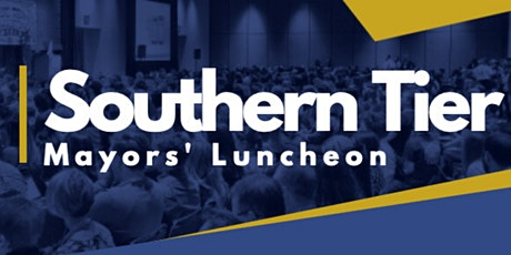 Southern Tier Mayors' Luncheon tickets