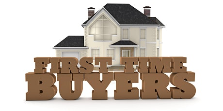First Time Home Buyer Workshops tickets