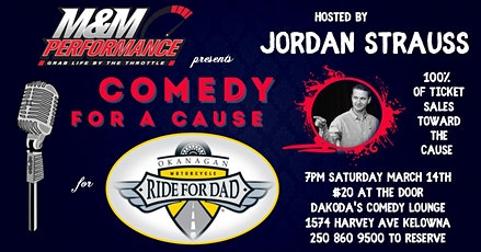 M&M Performance presents Comedy for a Cause for Ride for Dad tickets