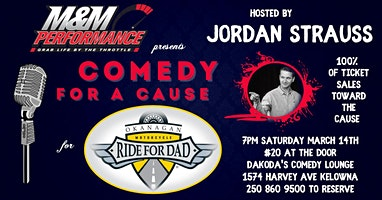 M&M Performance presents Comedy for a Cause for Ride for Dad