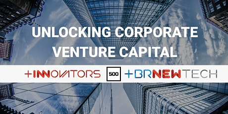 BRNewTech & BRInnovators: CVC with 500 Startups tickets