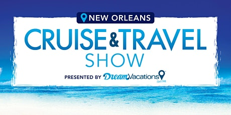 New Orleans Cruise and Travel Show tickets