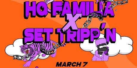 HQ Familia X Set Tripp'n Presents tickets
