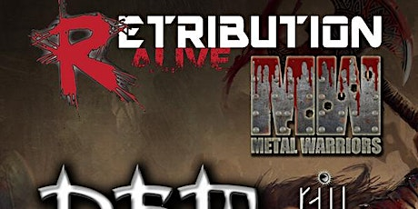 Retribution Alive: Dead Before Mourning / Forged In Black + Guests tickets