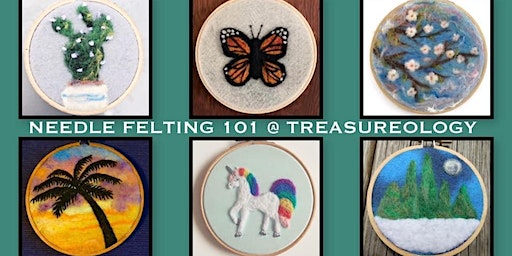 Needle Felting 101 @Treasureology