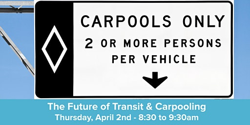 The Future of Transit & Carpooling