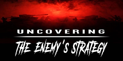 Uncovering The Enemy's Strategy