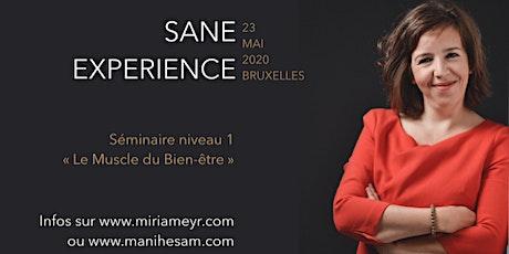 Séminaire SANE Expérience niveau 1 à Bruxelles  - Le Muscle du Bien-Etre animé par Miriam Rabih billets