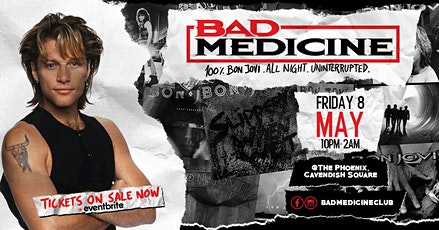 Bad Medicine - The Bon Jovi Club Night tickets