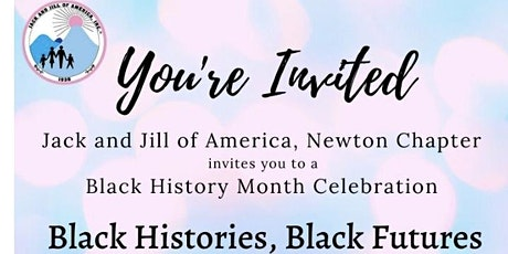 Black Histories, Black Futures - Jack and Jill of America, Newton Chapter tickets