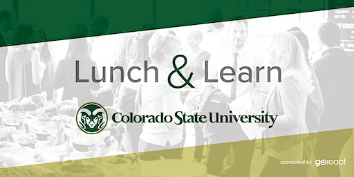 Colorado State University Lunch & Learn