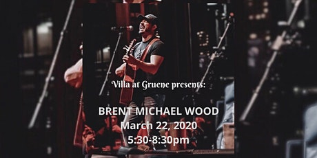 Brent Michael Wood @ Villa at Gruene March 22, 2020 tickets