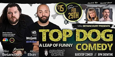 Top Dog Comedy: A Leap of Funny tickets