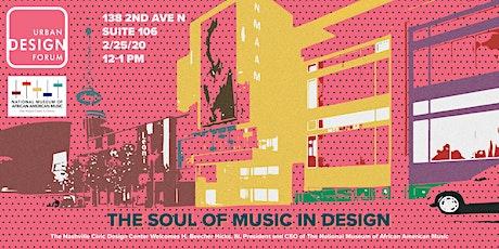 Urban Design Forum: The Soul of Music In Design tickets