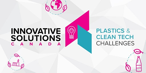 Innovative Solutions Canada | New Plastics and Clean Technology Challenges