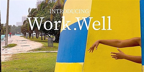 Work Well - Adobe Photoshop Workshop tickets
