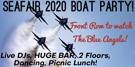 Seafair 2020 Boat Party! Front Row to Watch the Blue Angels! tickets
