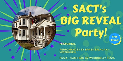 The BIG REVEAL: SACT's New Vision and New Name Launch Party