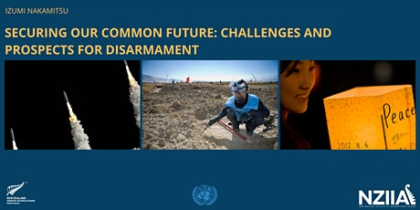 Securing our common future: Challenges and prospects for disarmament tickets