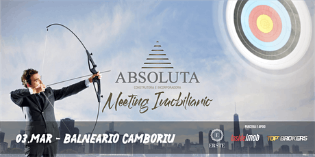 Meeting Imobiliário de Vendas Absoluta | Balneário Camboriú ingressos
