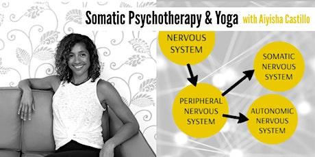Somatic Psychotherapy & Yoga with Aiyisha Castillo tickets