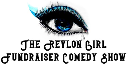 THE REVLON GIRL FUNDRAISER tickets