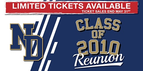 Notre Dame High School 2010 Reunion tickets