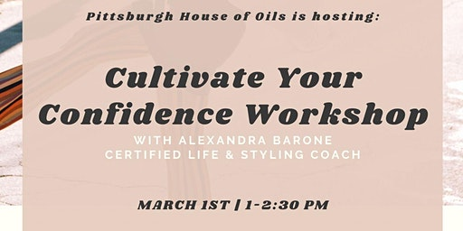 Cultivate Your Confidence Workshop