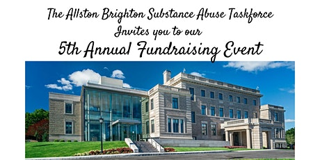 Allston Brighton Substance Abuse Task Force 5th Annual Fundraising Event tickets
