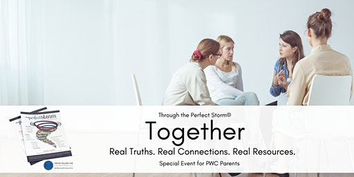 Parent Event: Through the Perfect Storm® TOGETHER