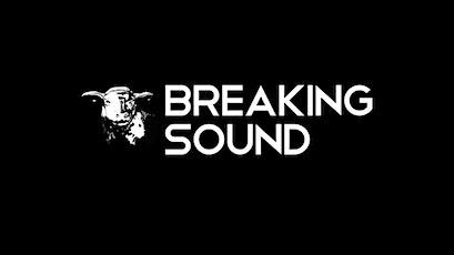Breaking Sound The Delancey tickets