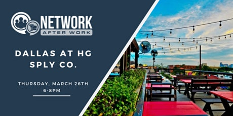 Network After Work Dallas at HG Sply Co. tickets