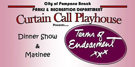 Curtain Call Playhouse: Terms of Endearment (Show Only) tickets