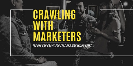 Crawling With Marketers: The NYC Bar Crawl For SEOs and Marketing Geeks tickets
