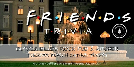 Friends Trivia at Copper Blues Rock Pub & Kitchen tickets